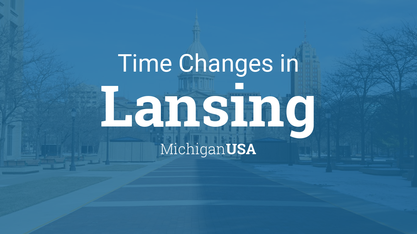 Time Changes In Year For USA Michigan Lansing - When time change in usa
