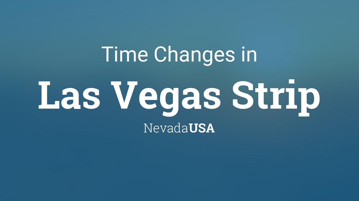 Daylight Saving Time Changes 2019 in Las Vegas Strip, Nevada