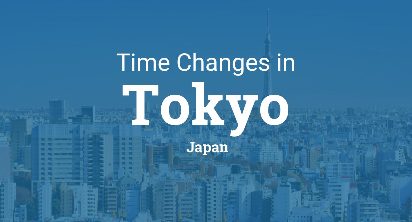Daylight Saving Time Changes 2019 in Tokyo, Japan