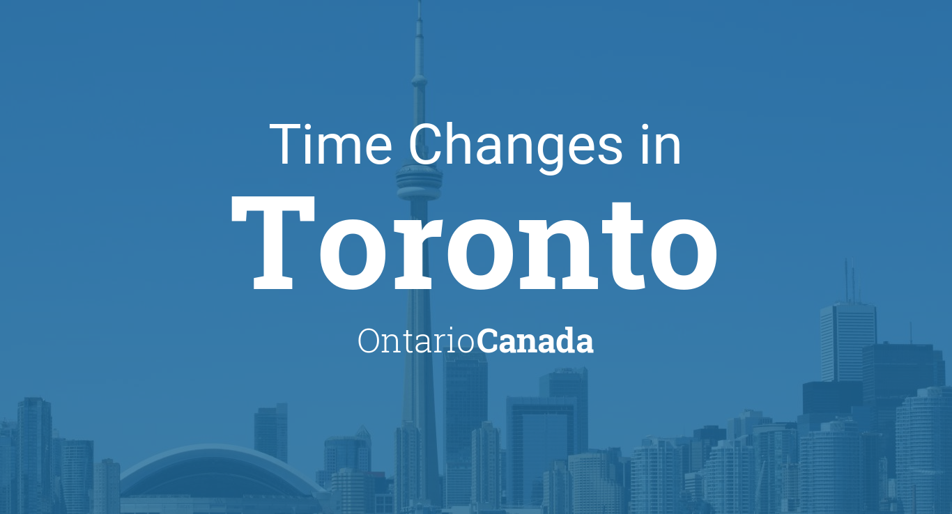 Daylight Saving Time Changes 2017 in Toronto, Ontario, Canada