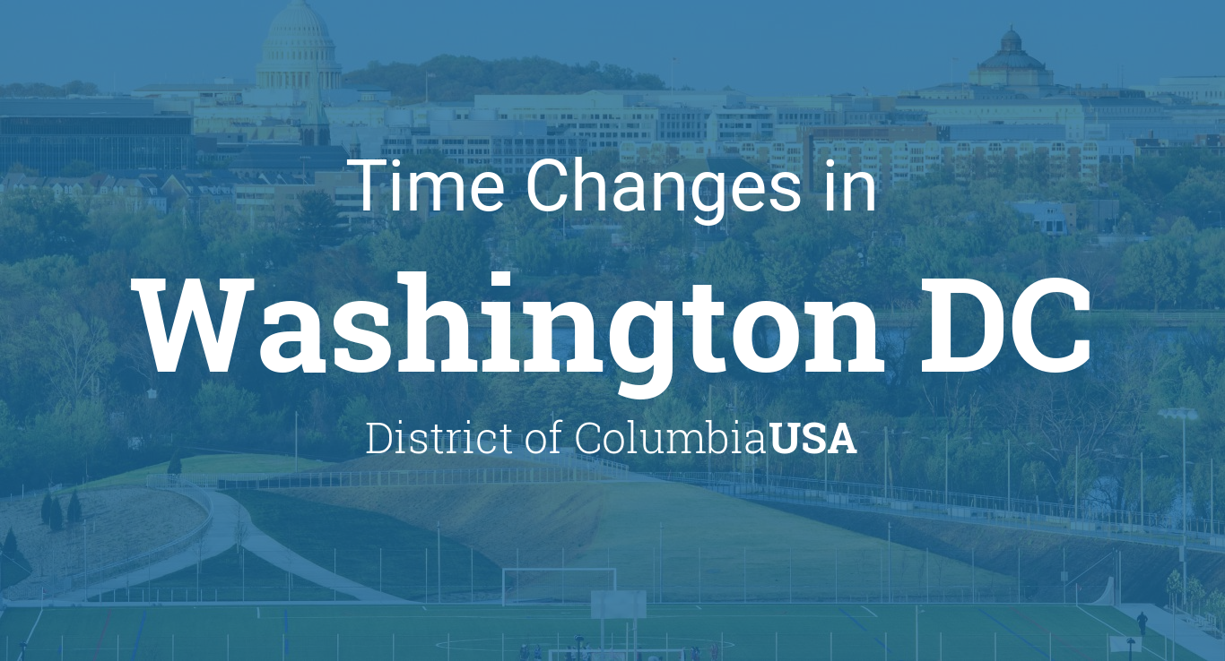 Time Changes In Year For USA Washington DC - Time changes in us