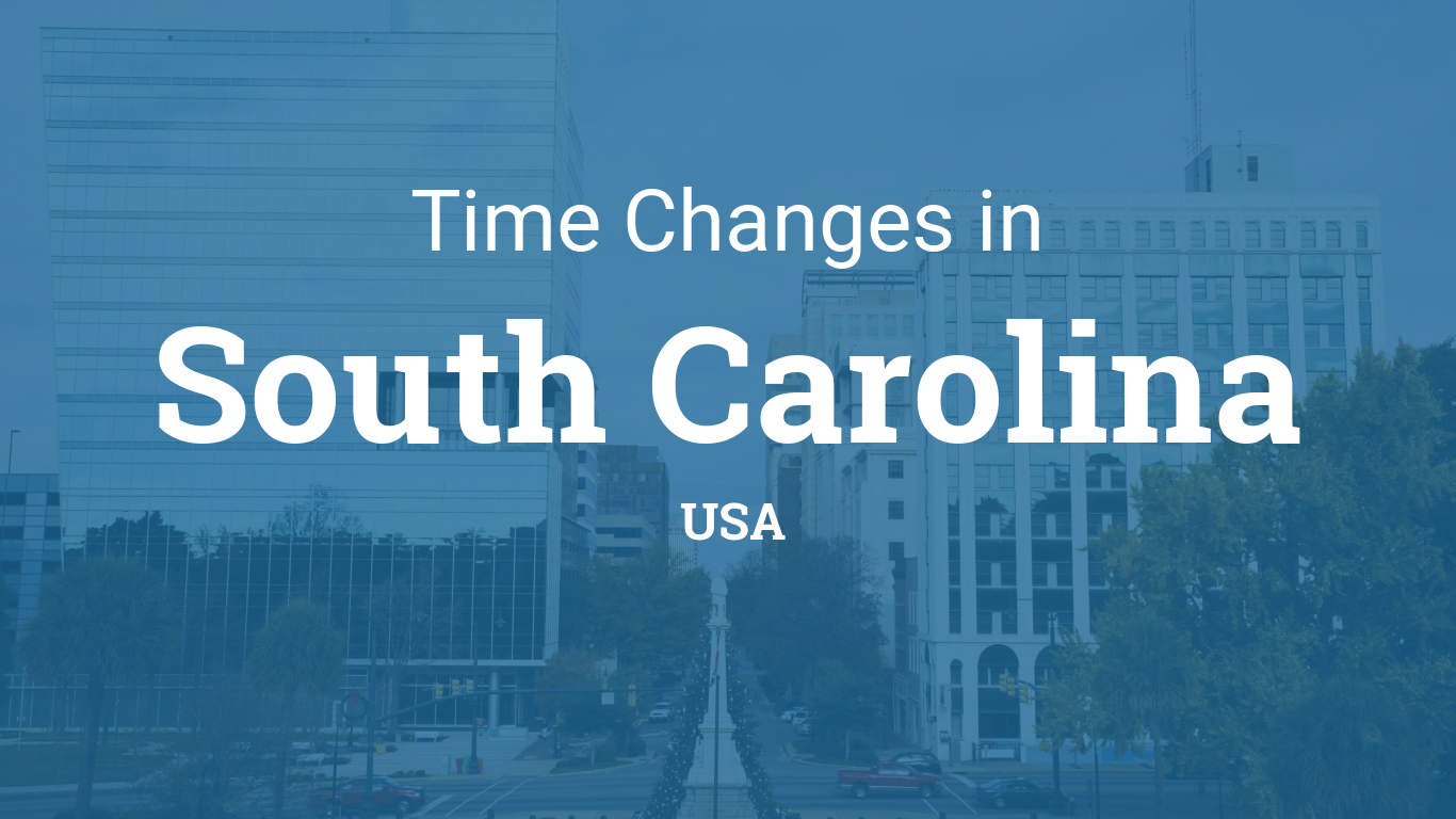 Daylight Saving Time 2021 in South Carolina, United States