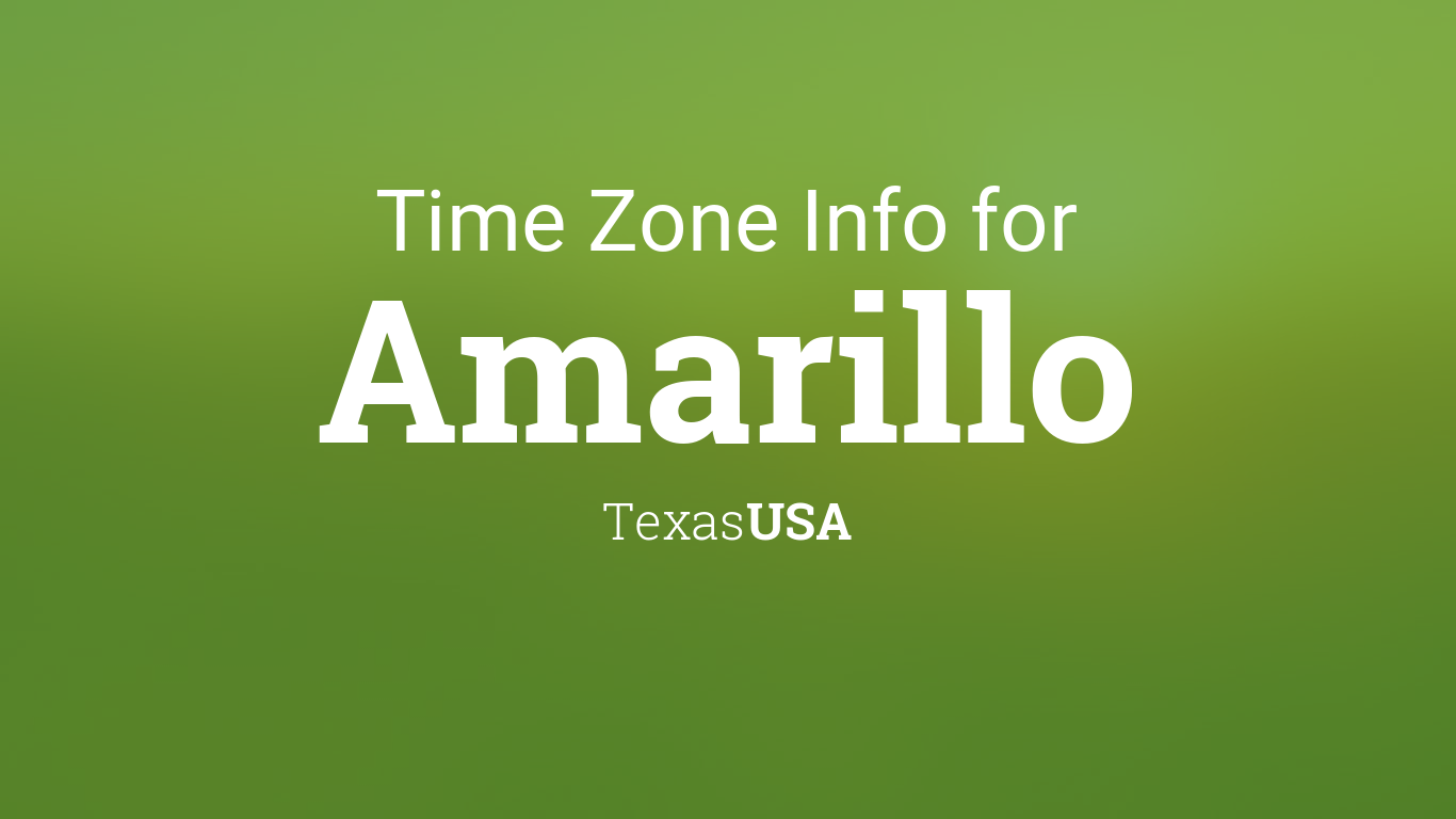 time zone clock changes in amarillo texas usa. Black Bedroom Furniture Sets. Home Design Ideas