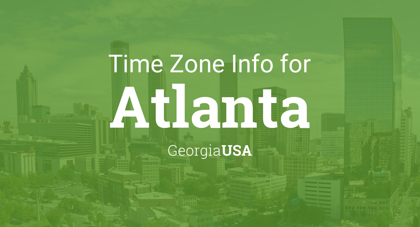 Daylight Saving Time Dates For USA Georgia Atlanta Between - Real time map of us time zones
