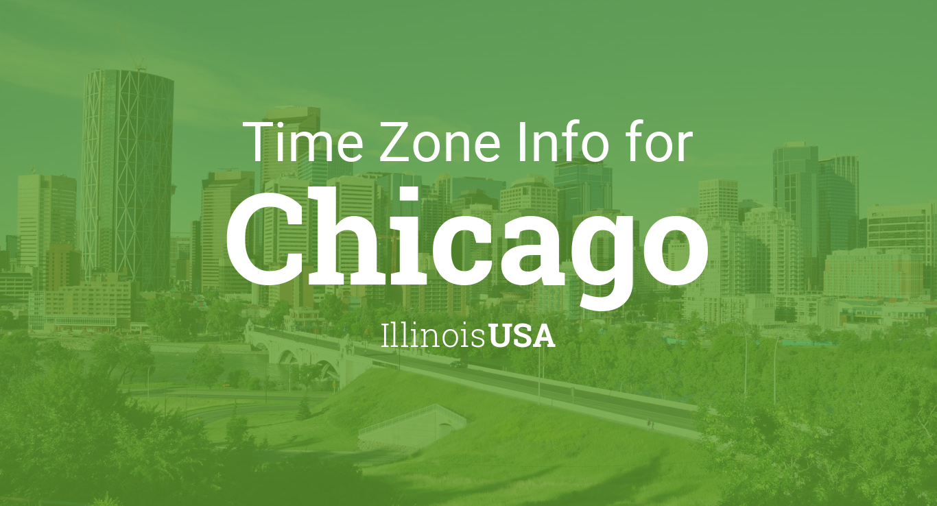 Daylight Saving Time Dates For USA  Illinois  Chicago Between - Chicago map time zone