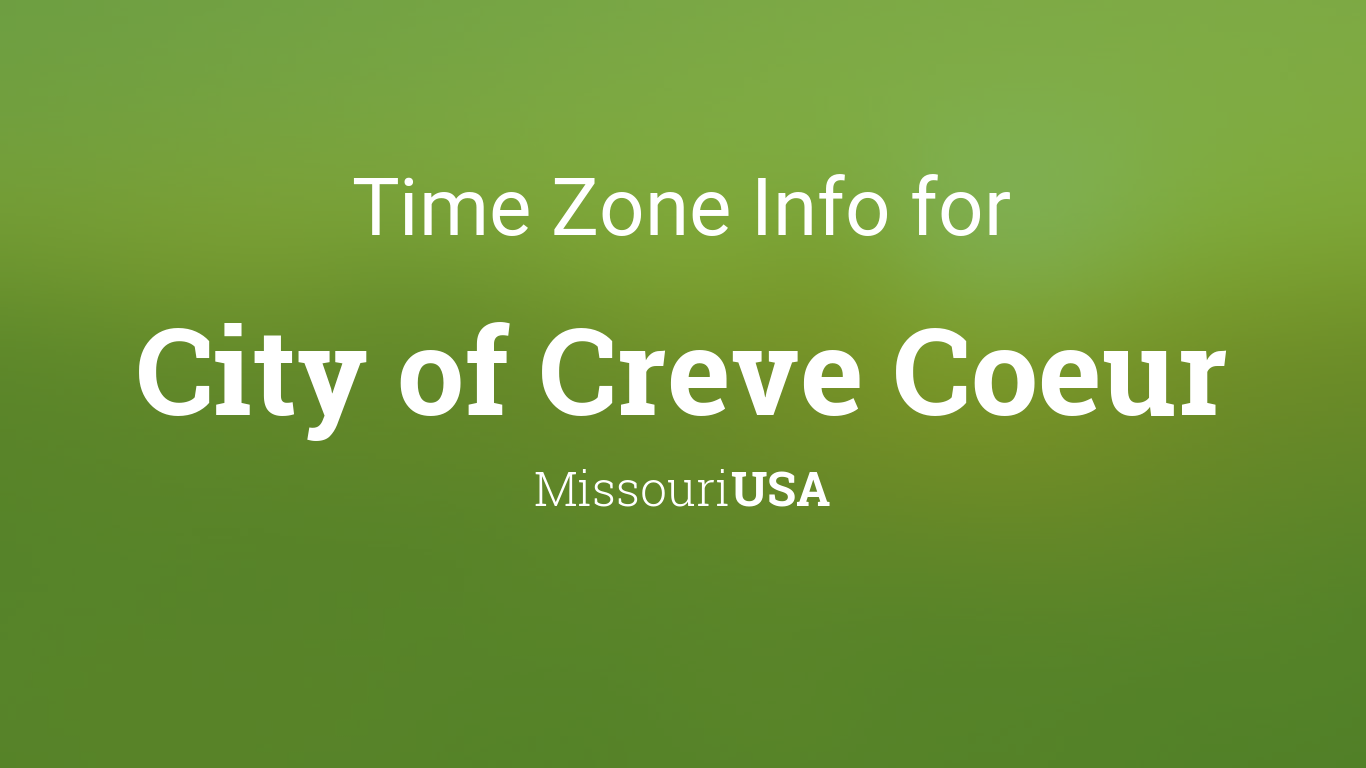time zone clock changes in city of creve coeur missouri usa. Black Bedroom Furniture Sets. Home Design Ideas