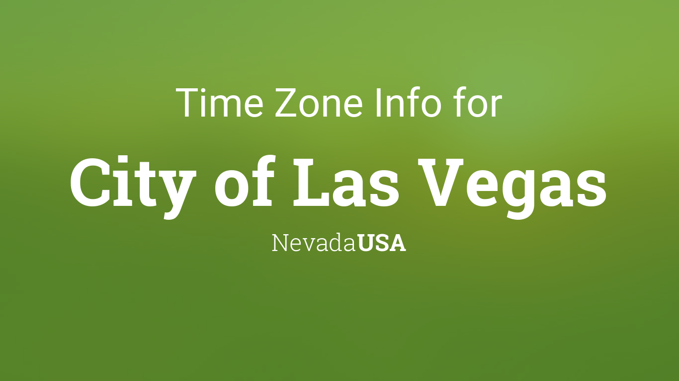 time zone clock changes in city of las vegas nevada usa. Black Bedroom Furniture Sets. Home Design Ideas