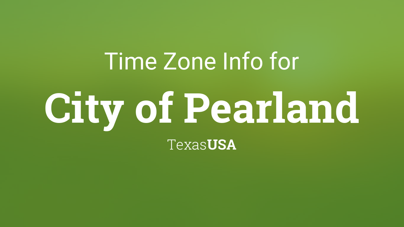 time zone clock changes in city of pearland texas usa. Black Bedroom Furniture Sets. Home Design Ideas