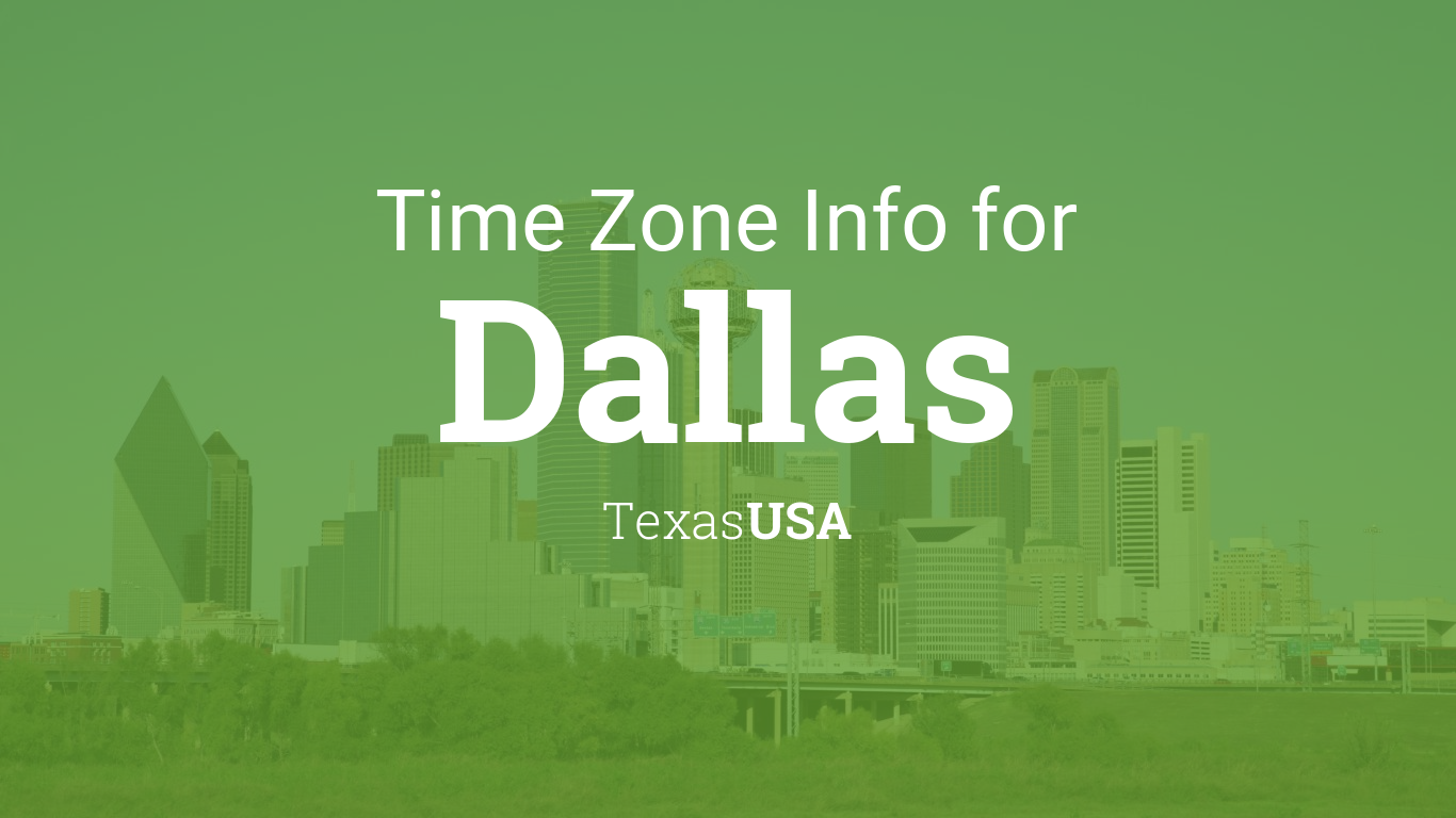 Daylight Saving Time Dates For USA Texas Dallas Between - Texas time zone
