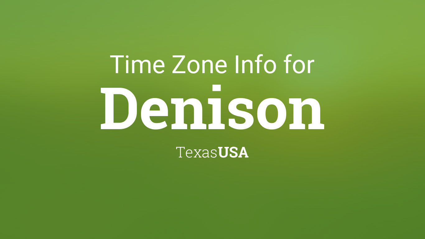 time zone clock changes in denison texas usa. Black Bedroom Furniture Sets. Home Design Ideas