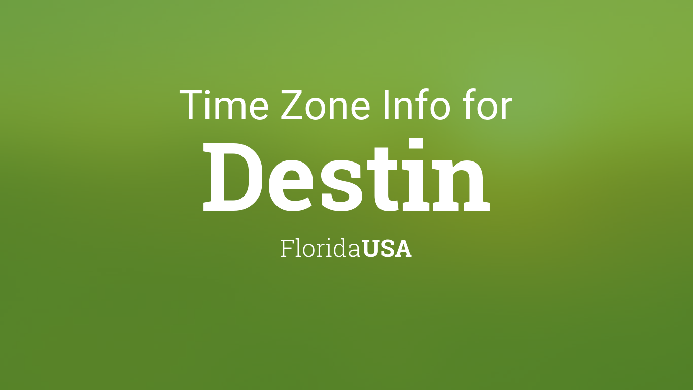 Time Zone Clock Changes In Destin Florida Usa