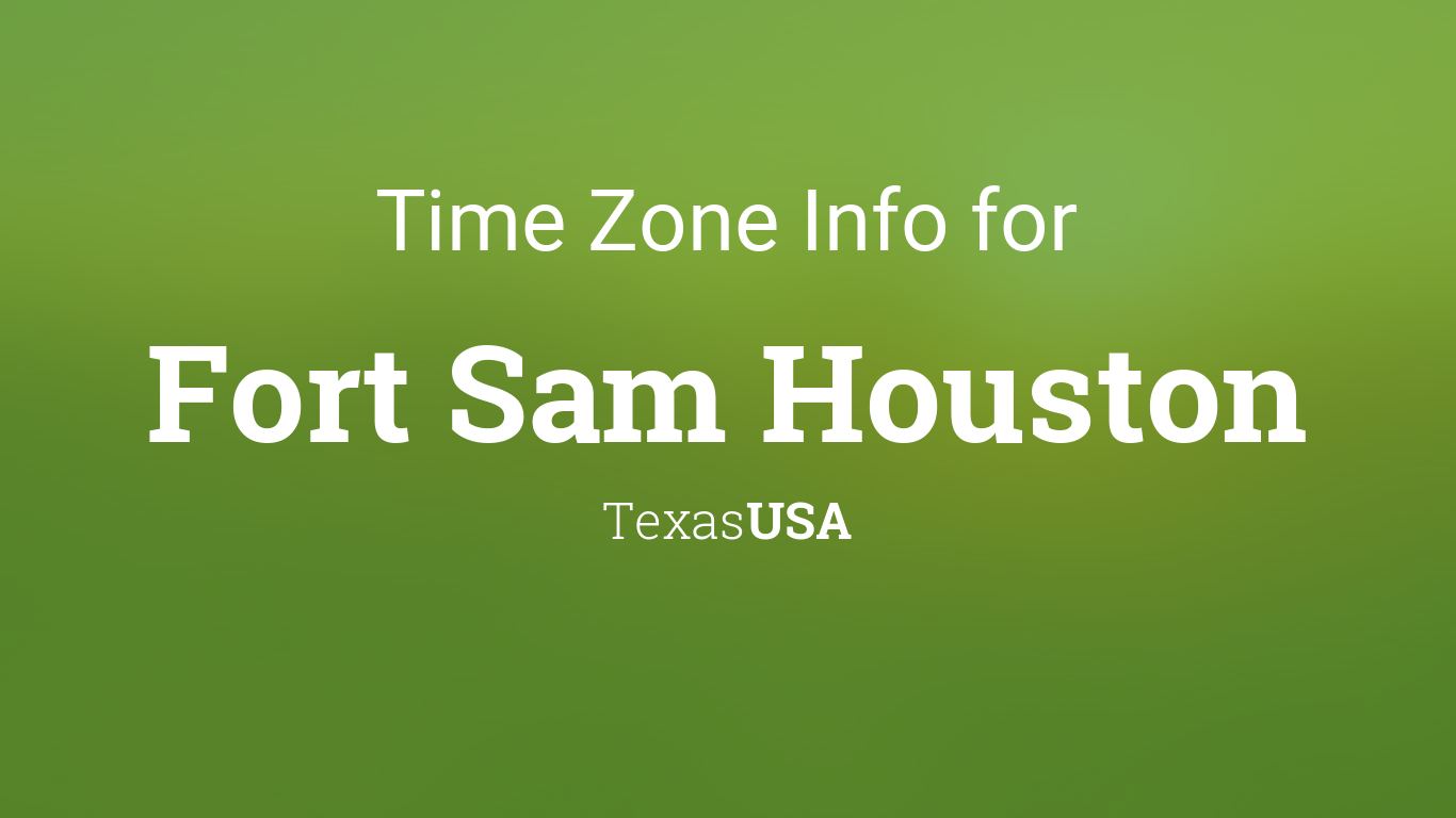 time zone clock changes in fort sam houston texas usa. Black Bedroom Furniture Sets. Home Design Ideas