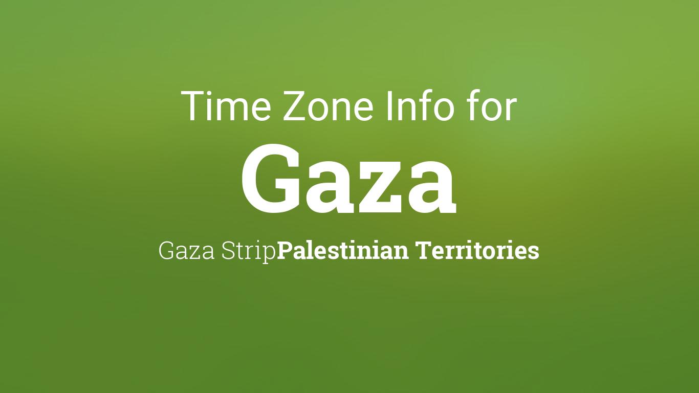 Time Zone & Clock Changes in Gaza, Gaza Strip, Palestinian Territories