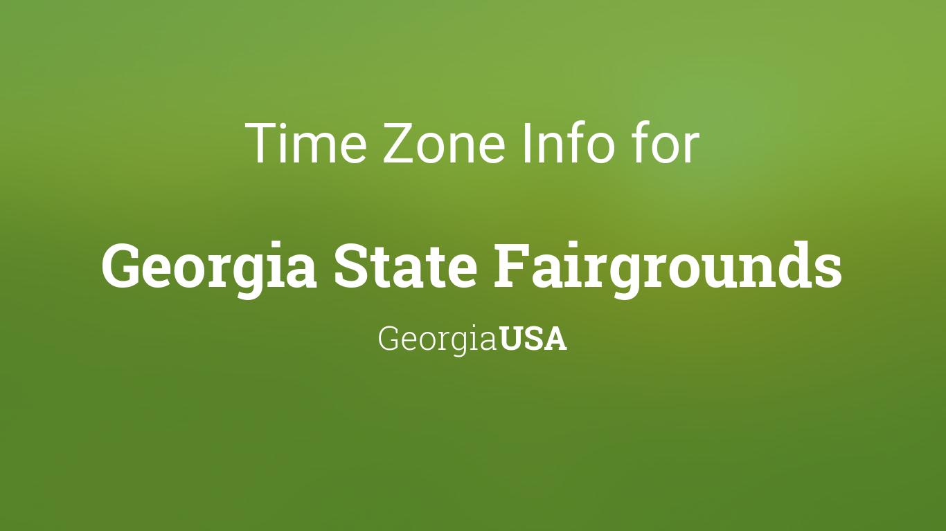 Gsu Calendar 2022.Time Zone Clock Changes In Georgia State Fairgrounds Georgia Usa