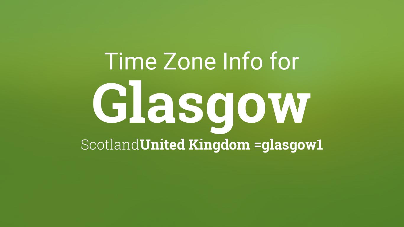 time zone clock changes in glasgow scotland united kingdom. Black Bedroom Furniture Sets. Home Design Ideas