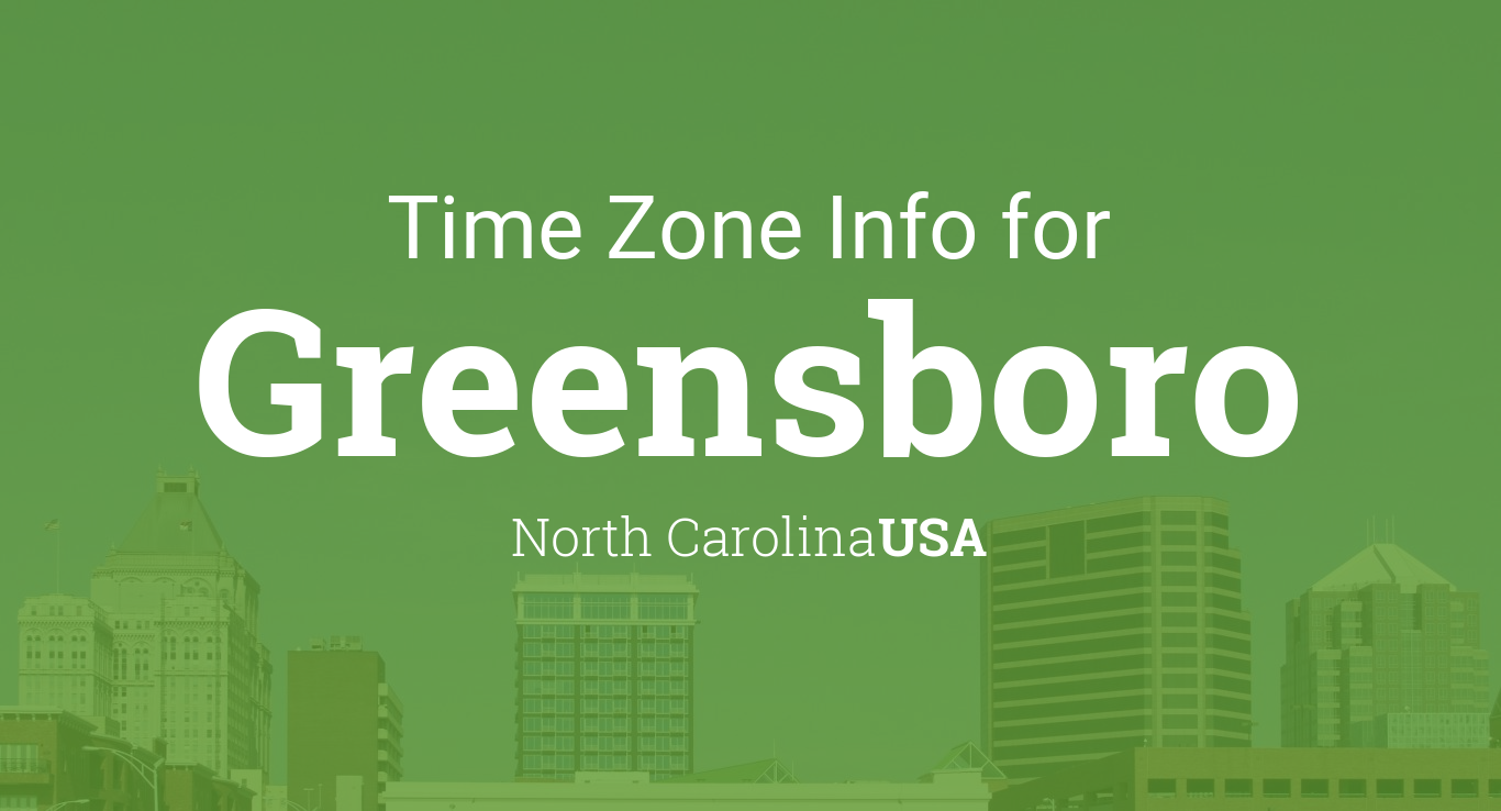 Time Zone & Clock Changes in Greensboro, North Carolina, USA