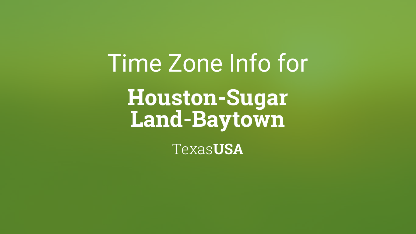 time zone clock changes in houston sugar land baytown texas usa. Black Bedroom Furniture Sets. Home Design Ideas