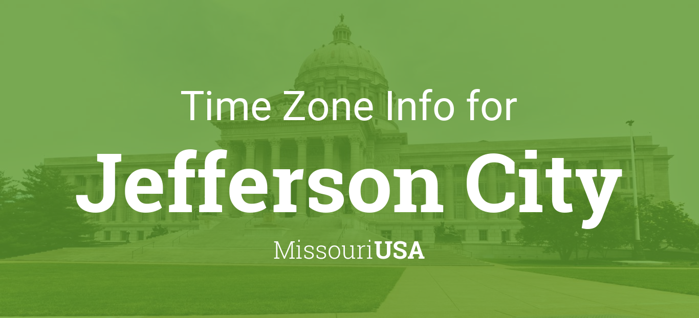 time zone clock changes in jefferson city missouri usa. Black Bedroom Furniture Sets. Home Design Ideas