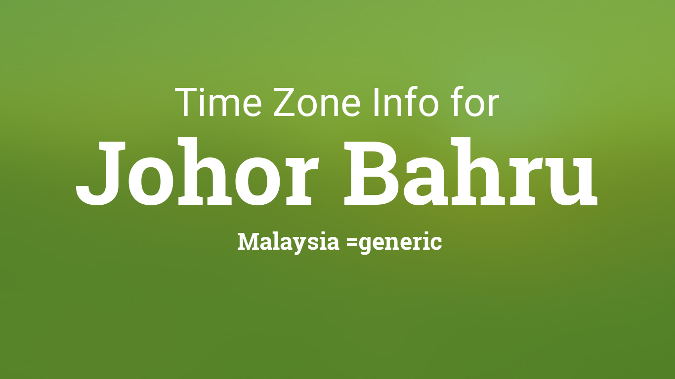 time zone clock changes in johor bahru malaysia. Black Bedroom Furniture Sets. Home Design Ideas