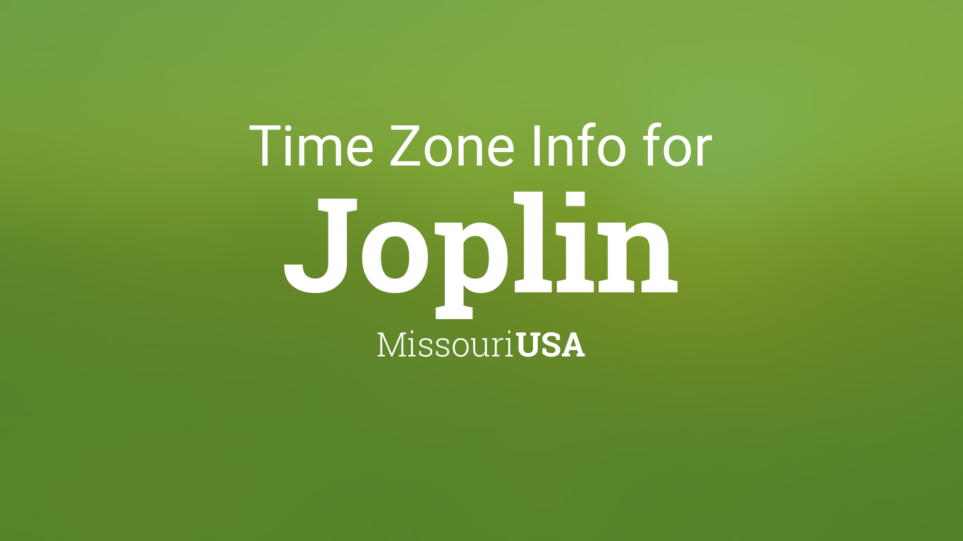time zone clock changes in joplin missouri usa. Black Bedroom Furniture Sets. Home Design Ideas