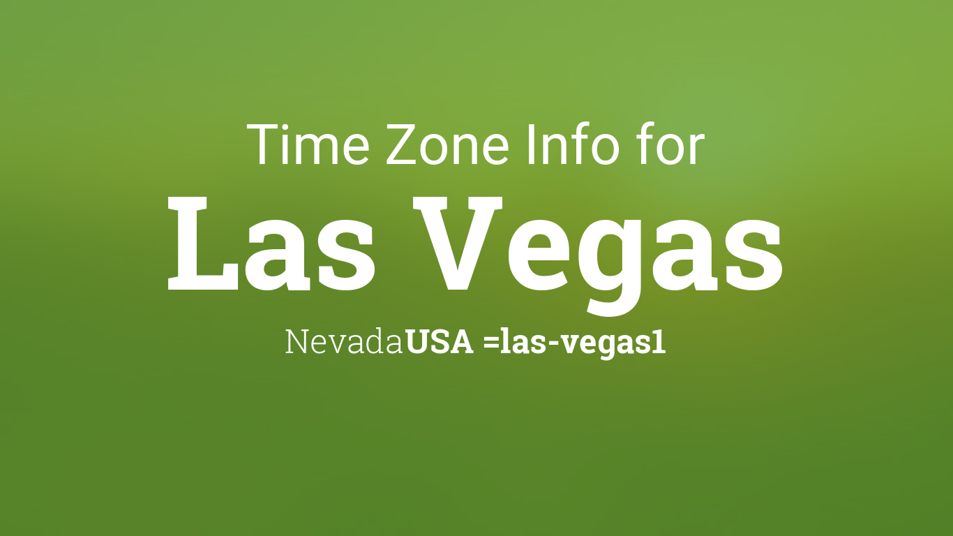 time zone clock changes in las vegas nevada usa. Black Bedroom Furniture Sets. Home Design Ideas