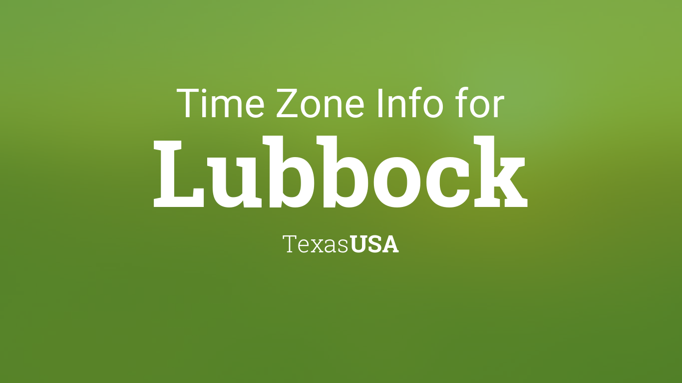 Daylight Saving Time Dates For USA  Texas  Lubbock Between - Chicago map time zone