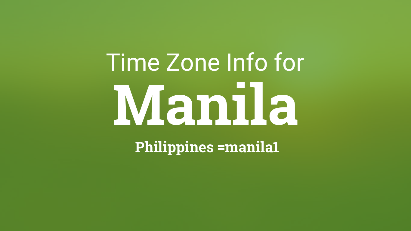 Time Zone & Clock Changes in Manila, Philippines