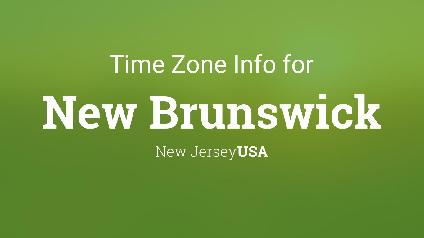 Daylight Saving Time Dates For USA New Jersey New Brunswick - Nj timezone