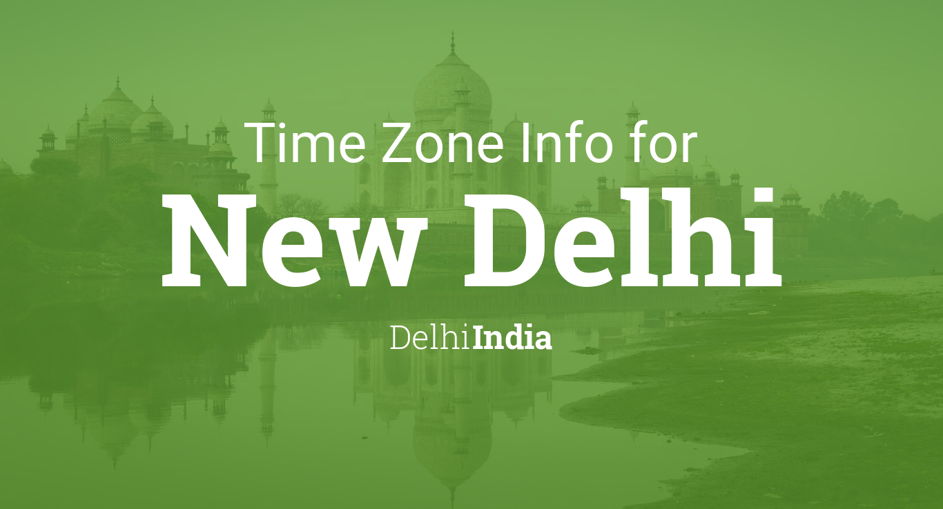 Daylight Saving Time Dates For India  Delhi  New Delhi Between - Map of us time zones during daylight savings