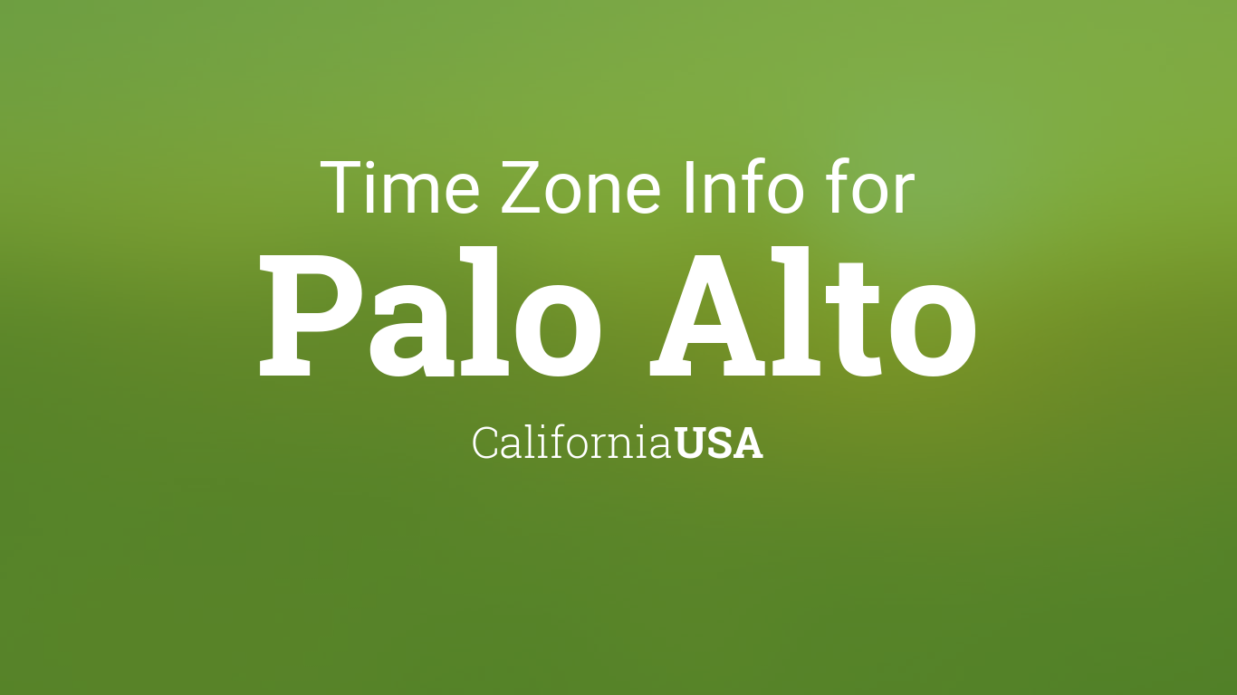 Daylight Saving Time Dates For USA  California  Palo Alto - Map of us time zones during daylight savings