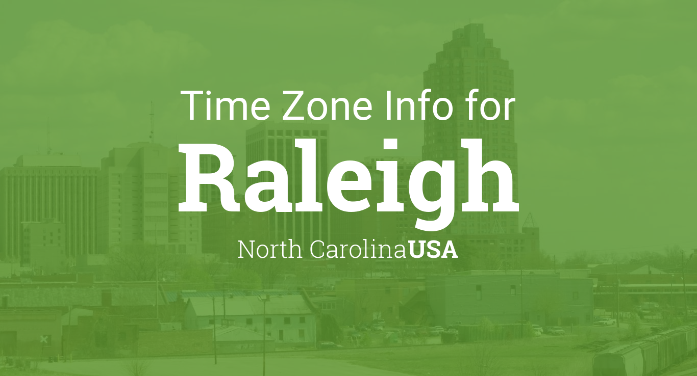 Daylight Saving Time Dates For USA North Carolina Raleigh - North carolina time zone