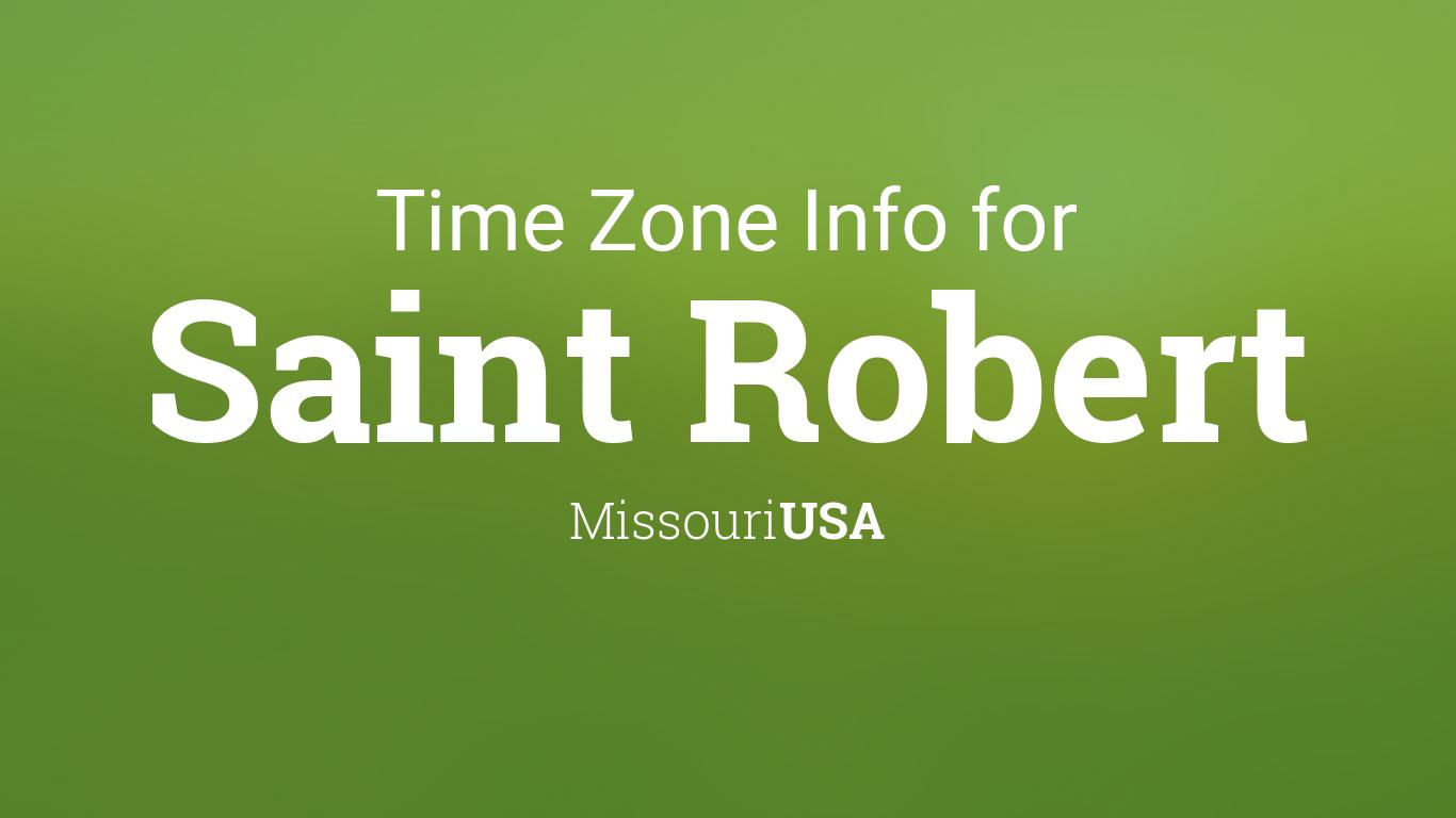 Daylight Saving Time Dates For USA Missouri Saint Robert - Missouri time zone