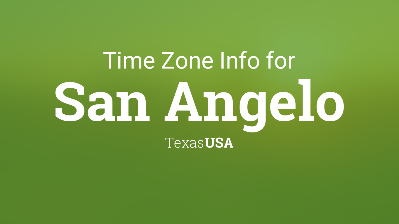 time zone clock changes in san angelo texas usa. Black Bedroom Furniture Sets. Home Design Ideas