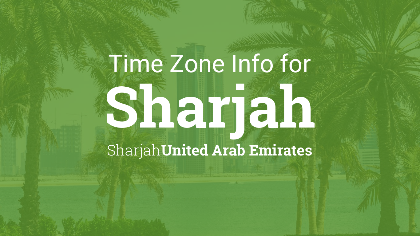 Daylight saving time dates for United Arab Emirates – Sharjah ...