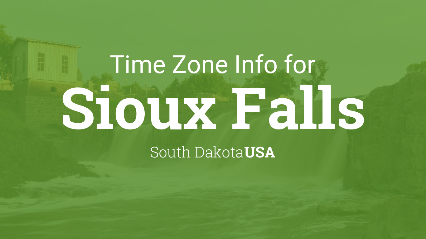 Daylight Saving Time Dates For USA South Dakota Sioux Falls - Time zone map south dakota
