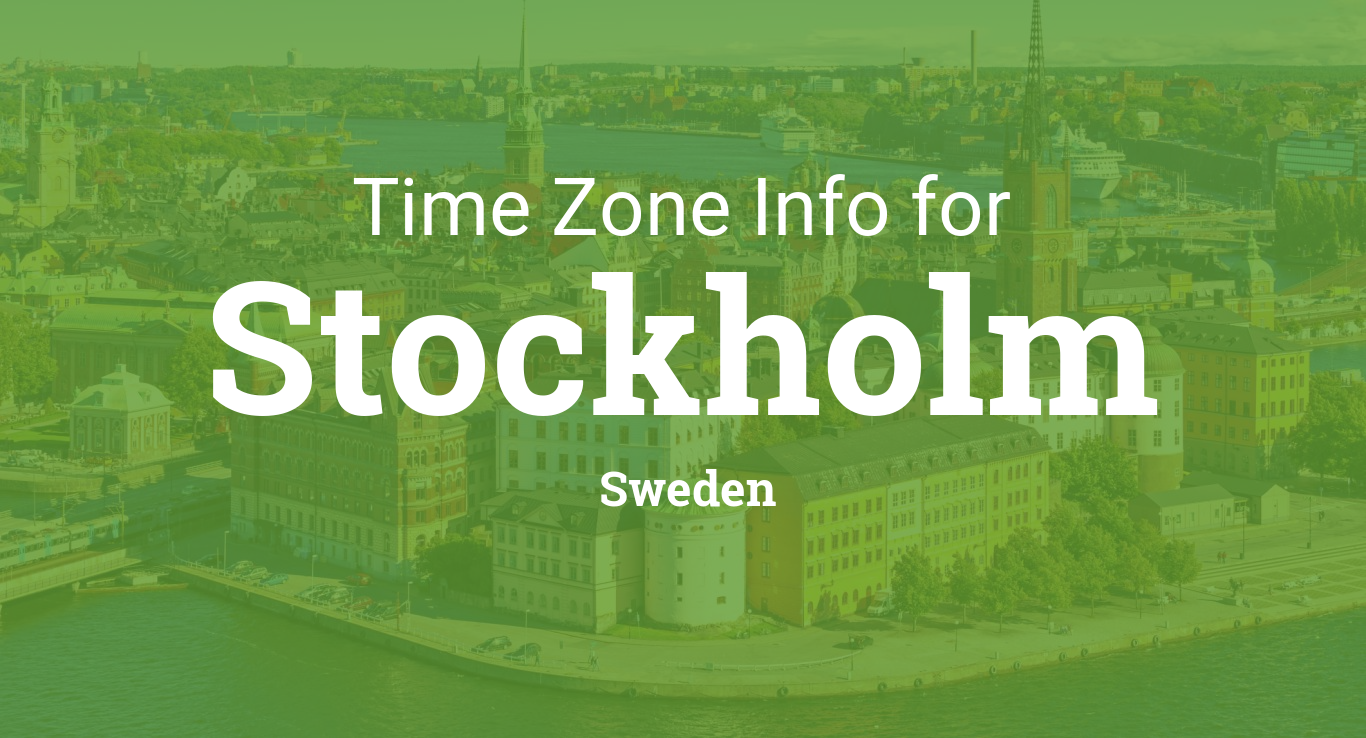 Time Zone & Clock Changes in Stockholm, Sweden