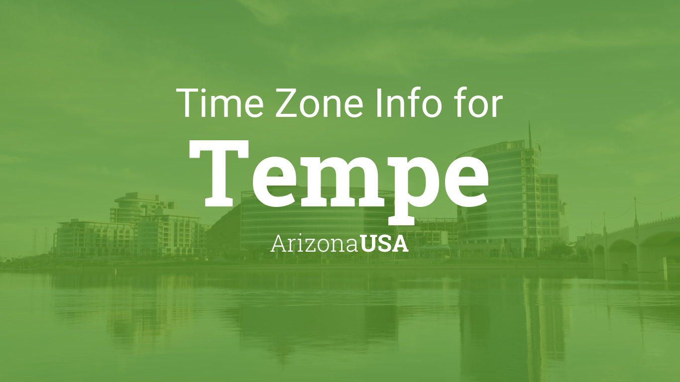 Time Zone Clock Changes In Tempe Arizona Usa
