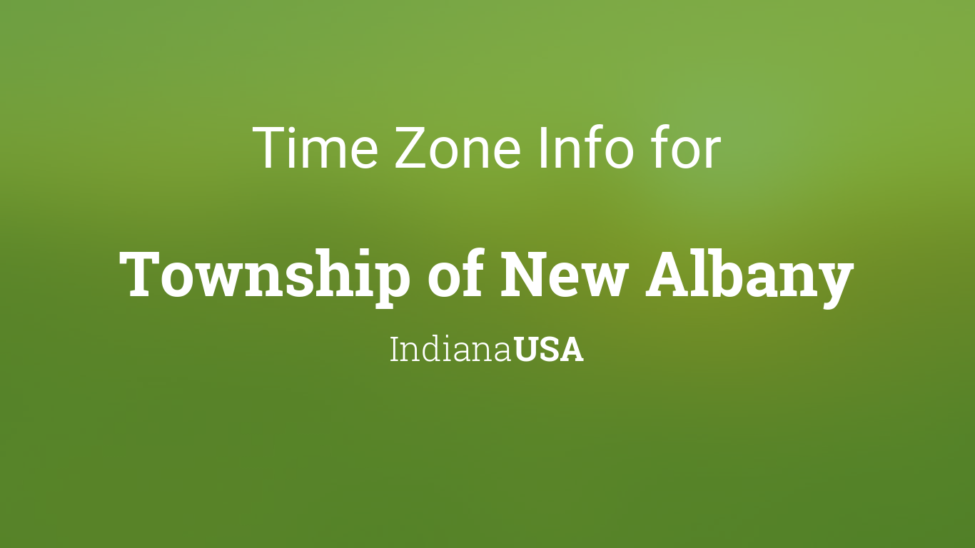 time in new albany in