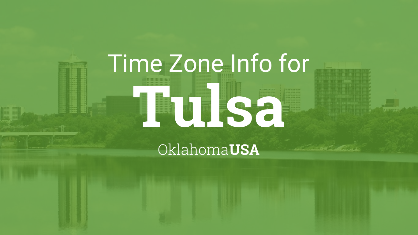 time zone clock changes in tulsa oklahoma usa