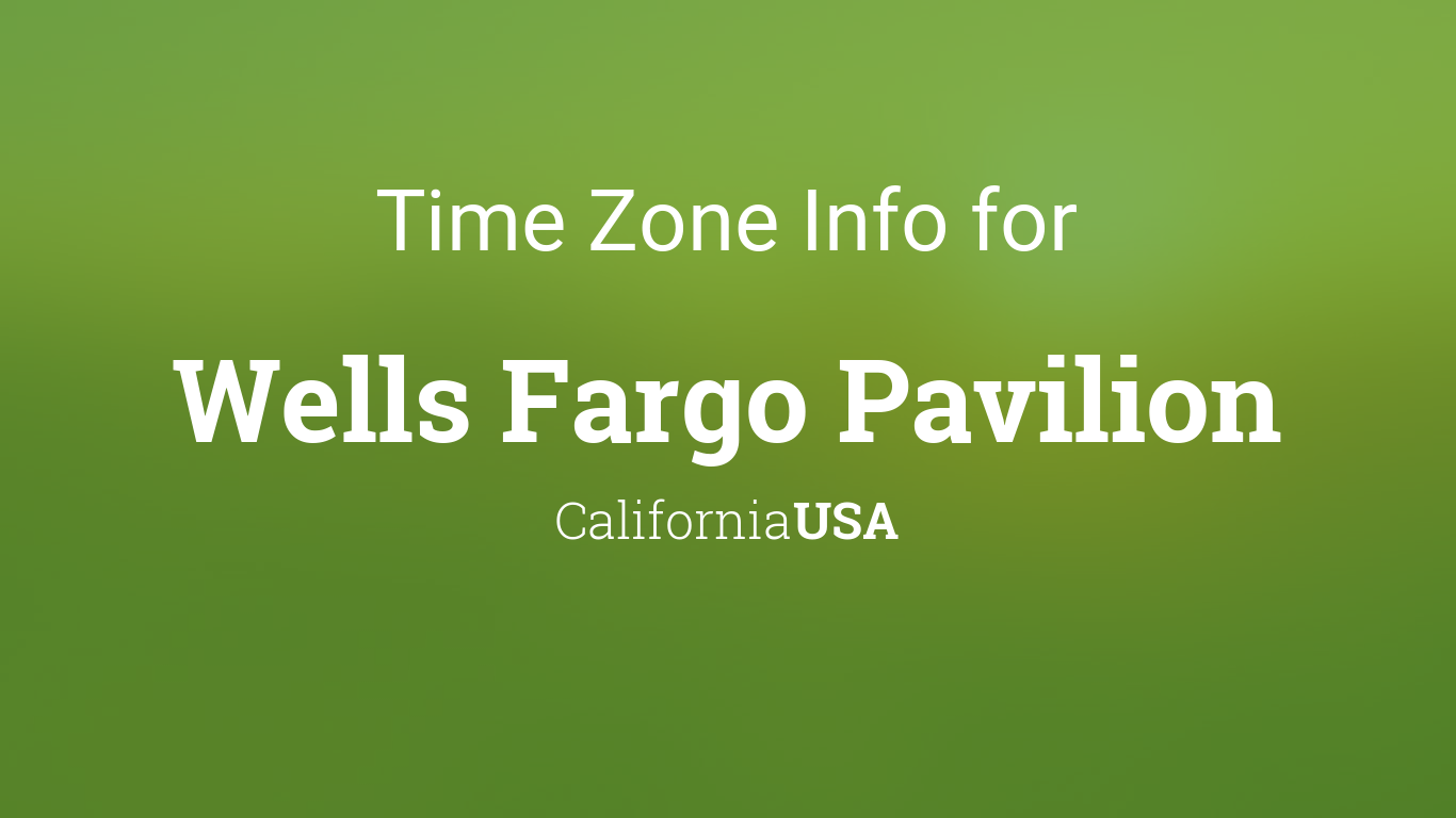 Time Zone & Clock Changes in Wells Fargo Pavilion