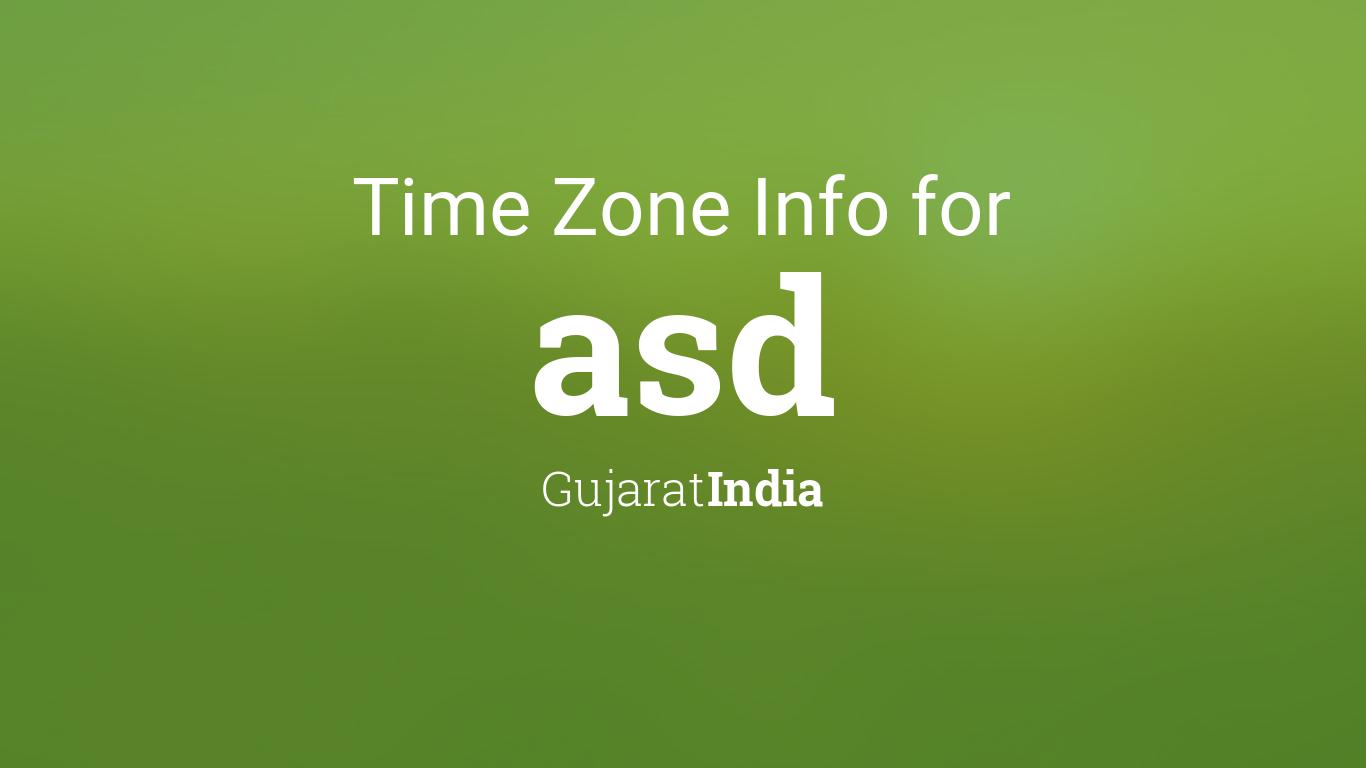 Asd Calendar 2022.Time Zone Clock Changes In Asd Gujarat India