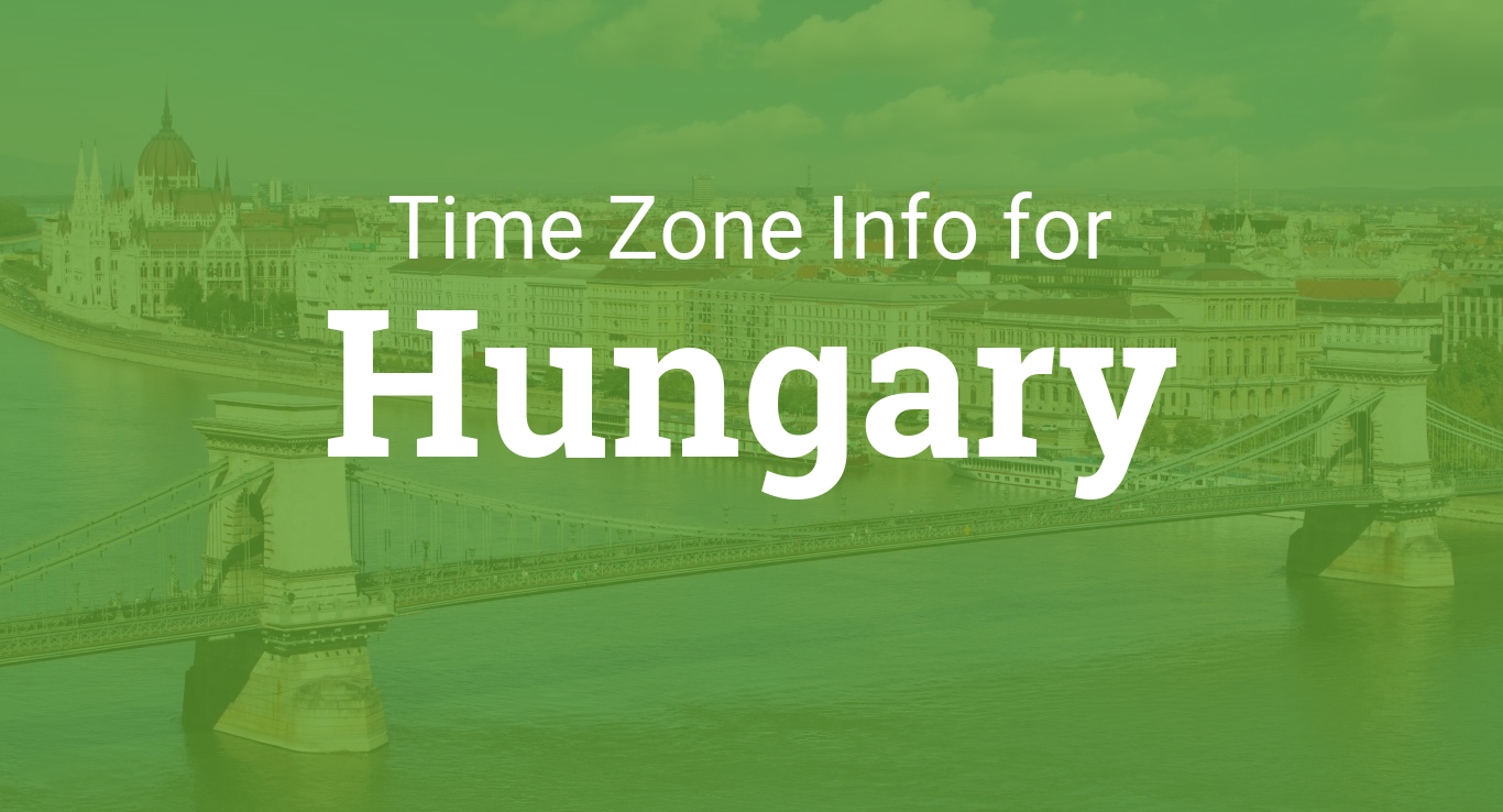 Time Zones In Hungary - Hungary time zone map
