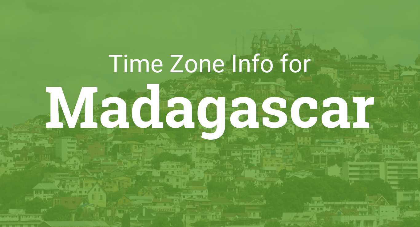 Time Zone In Madagascar - Madagascar time zone map