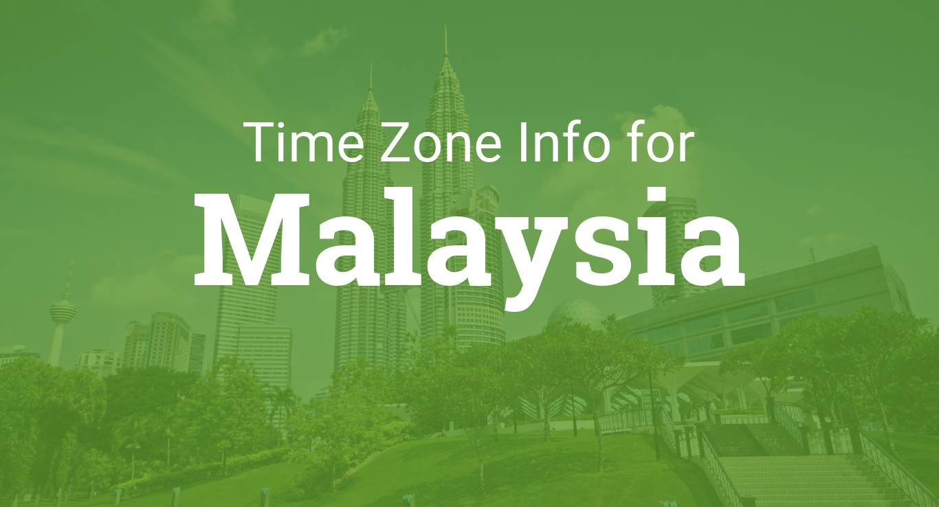 Time Zones in Malaysia