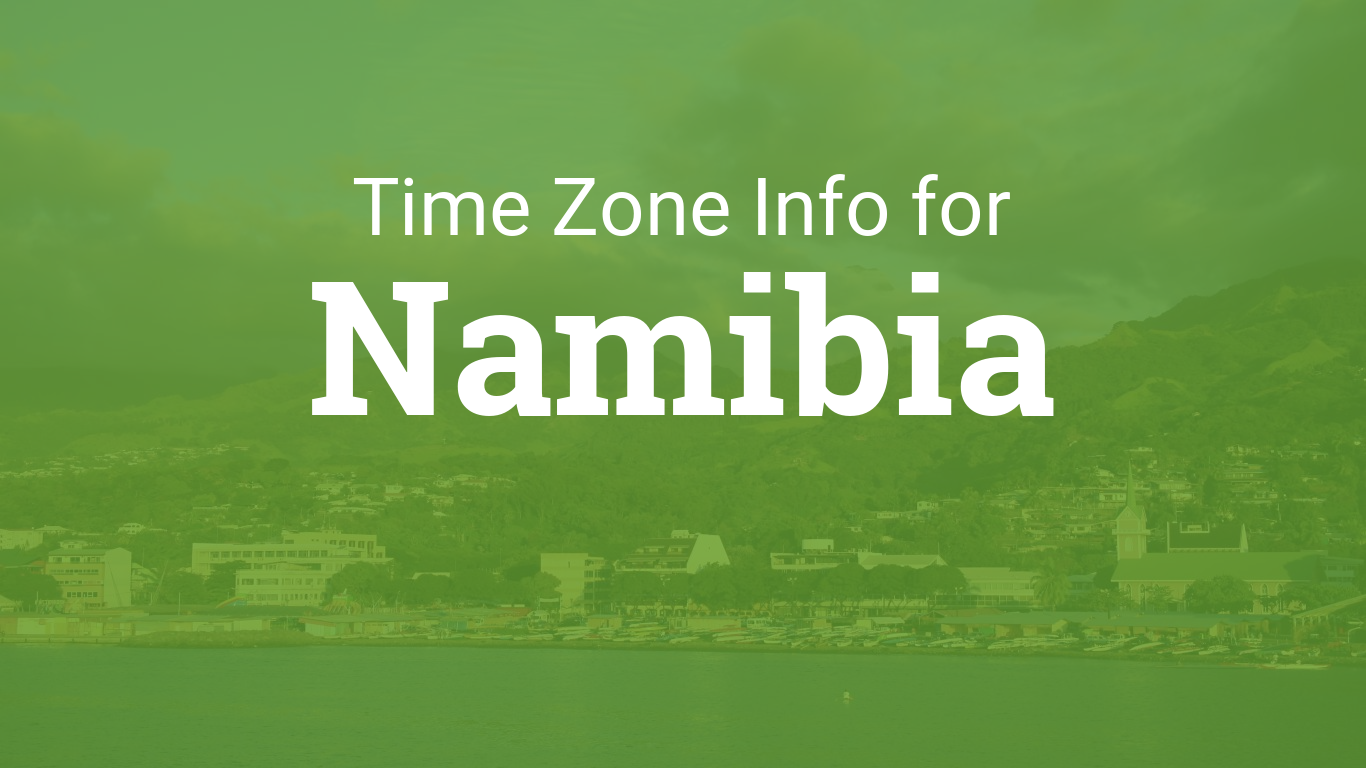 Time Zone In Namibia - Namibia time zone map