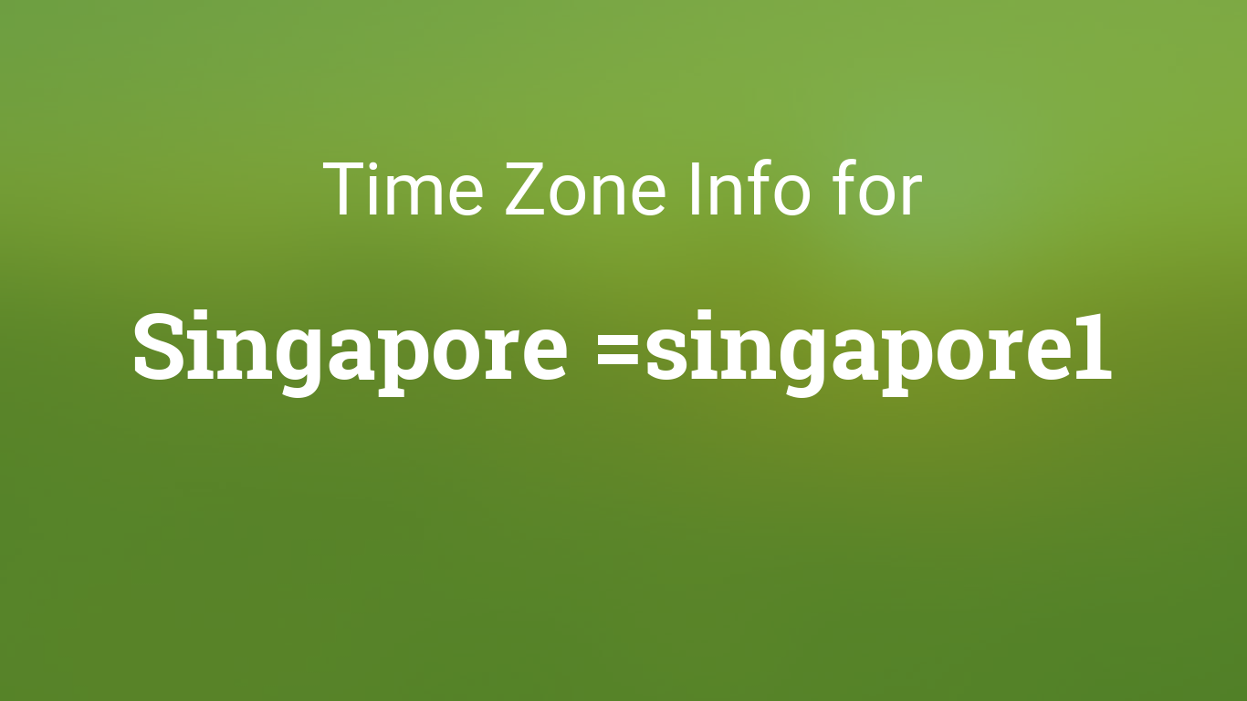 time zones in singapore. Black Bedroom Furniture Sets. Home Design Ideas