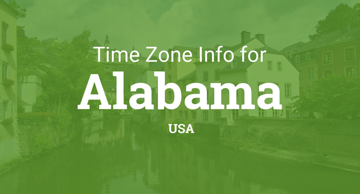 Time Zones In Alabama United States