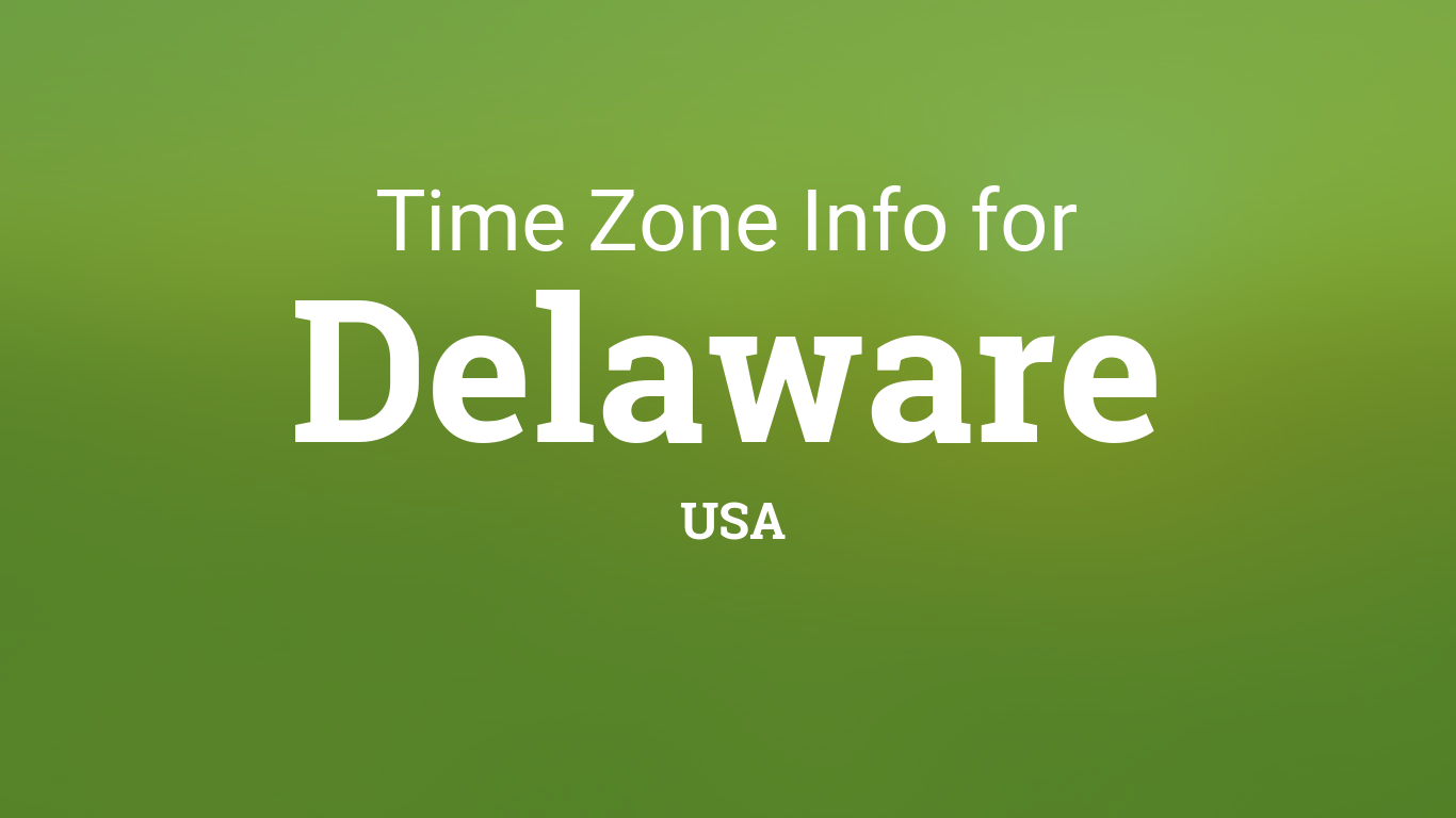 Time Zones in Delaware, United States