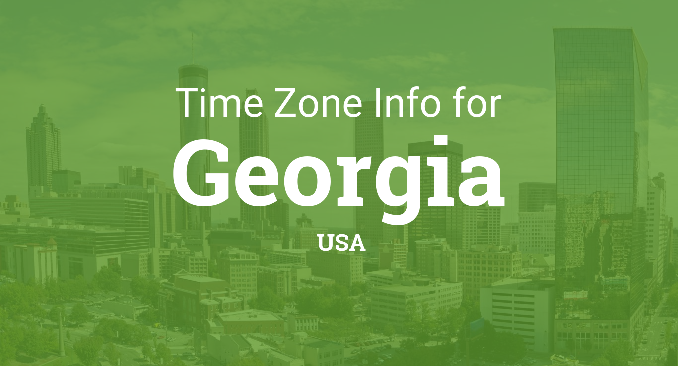 Time Zones In Georgia United States - What timezone is georgia us