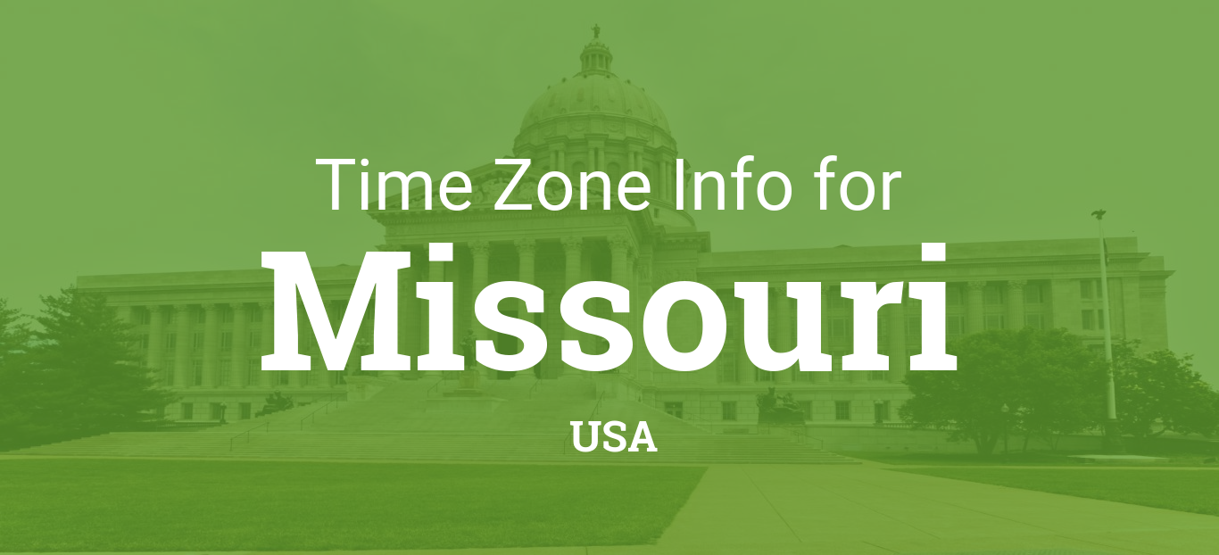 Time Zones In Missouri United States - Missouri time zone